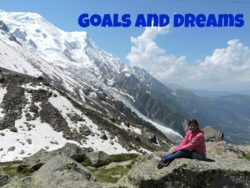 Goals and Dreams